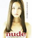 nude【Blu-ray】 [ 渡辺奈緒子 ]