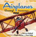 Airplanes [ Patricia Hubbell ]