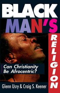 Black_Man��s_Religion��_Can_Chri