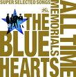 ショッピングHEARTS THE BLUE HEARTS 30th ANNIVERSARY ALL TIME MEMORIALS 〜SUPER SELECTED SONGS〜 (2CD通常盤) [ THE BLUE HEARTS ]