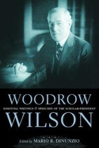 Woodrow_Wilson��_Essential_Writ