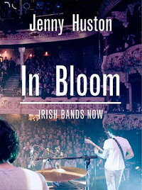 In_Bloom��_Irish_Bands_Now