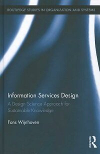 InformationServicesDesign:ADesignScienceApproachforSustainableKnowledge