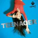 TEENAGER [ フジファブリック ]