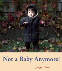 Not_a_Baby_Anymore��