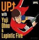 爵士蓝调 - UP↑ with Yuji Ohno & Lupintic Five [ Yuji Ohno & Lupintic Five ]