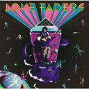 LOVE FADERS (Original Edition ...