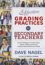 Effective Grading Practices for Secondary Teachers: Practical Strategies to Prevent Failure, Recover EFFECTIVE GRADING PRACTICES FO [ Dave Nagel ]