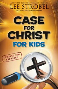 Case_for_Christ_for_Kids
