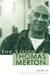 The_Vision_of_Thomas_Merton