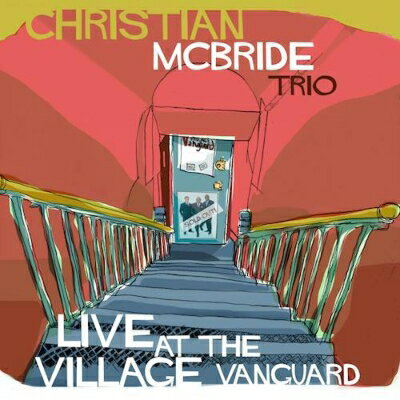 【輸入盤】Live At The Village Vanguard [ Christian Mcbride ]