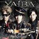 YAIBA (初回限定盤A CD+DVD) [ BREAKERZ ]