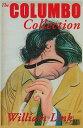 The Columbo Collection COLUMBO COLL William Link