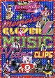 ももいろクローバーZ MUSIC VIDEO CLIPS [ ももいろクローバーZ ]