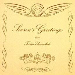 SEASON'S GREETINGS (20th Anniversary Edition) [ <strong>山下達郎</strong> ]