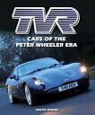 Tvr: Cars of the Peter Wheeler Era [ Ralph Dodds ]
