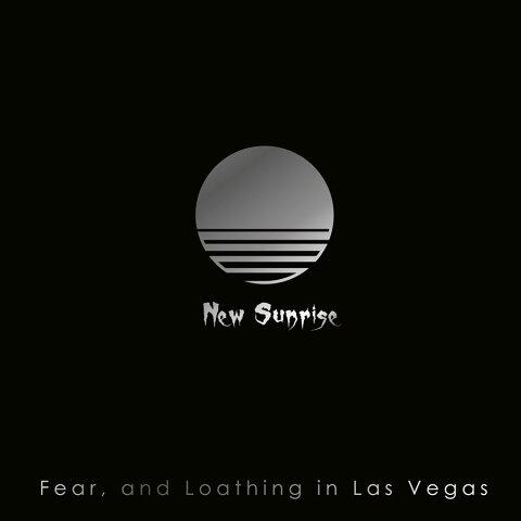 New Sunrise [ Fearand Loathing in Las Vegas ]