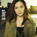 HOW CRAZY YOUR LOVE(初回限定CD+DVD)
