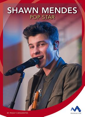 Shawn Mendes: Pop Star SHAWN MENDES (Superstar Stories) [ Peggy Caravantes ]