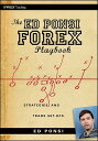The Ed Ponsi Forex Playbook: Strategies and Trade Set-Ups [ Ed Ponsi ]