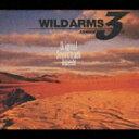 「ワイルドアームズ アドヴァンスドサード」オリジナル・サウンドトラック [ (ゲーム・ミュージック)