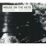 an anxious object [ mouse on the keys ]