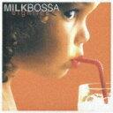 MILK BOSSA eighties [ (オムニバス) ]