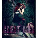 CANDY GIRL(初回限定CD+TシャツA) [ 中島美嘉 ]