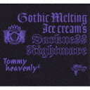 Gothic Melting Ice Cream's Darkness Nightmare(CD+DVD)