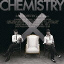 the CHEMISTRY joint album [ CHEMISTRY ]