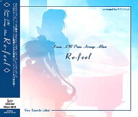 Kanon AIR Piano Arrange Album「Re-feel」