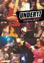 UNDER17 LIVE2003~萌えソングをきわめるゾ!~ [ UNDER17 ]