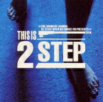 THE_SOUND_OF_LONDON��DJ_STEVE_WREN_ON_CHOICE_FM_PRESENTS��THIS_IS_2STEP