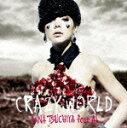 Crazy World(DVD付き) [ 土屋アンナ feat.AI ]