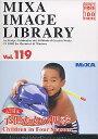 MIXA IMAGE LIBRARY Vol.119 子供たちの四季