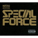 SPECIAL FORCE [ NITRO MICROPHONE UNDERGROUND ]