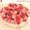 日本流行音乐 - flower patissier series gateau aux fraises [ (オムニバス) ]