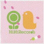 �Ϥ�Τ��� HiHiRecords Season Best