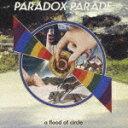 PARADOX PARADE