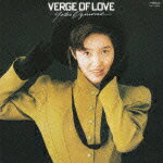 VERGE OF LOVE(English Version) +2
