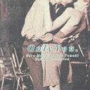 松井五郎プロデュース バラードコレクション::オンリー・ユー