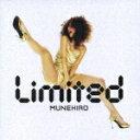 Limited [ MUNEHIRO ]
