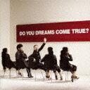 DO YOU DREAMS COM...
