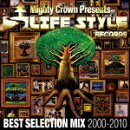 Mighty Crown The Far East Rulaz Presents LIFESTYLE RECORDS BEST SELECTION MIX 2000-2010