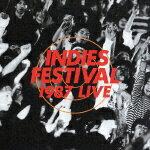 INDIES_FESTIVAL_1987_LIVE