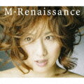 M・Renaissance 〜エム・ルネサンス〜