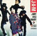 日本流行音乐 - J・A・M [ JUDY AND MARY ]