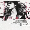 Essential HIDEKI 30th Anniversary Best Collection 1972-1999 [ 西城秀樹 ]