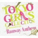 TOKYO GIRLS COLLECTION 10th Anniversary Runway Anthem