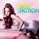 BEST FICTION(CD+DVD) [ ░┬╝╝╞р╚■╖├ ]
